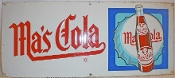 Ma's Cola Advertising Metal Sign