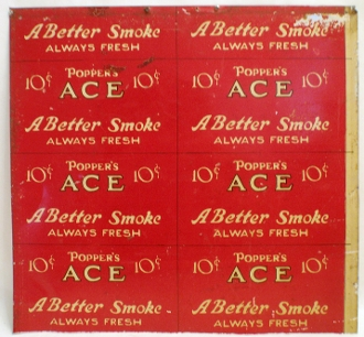 Popper's Ace ..A Better Smoke Always Fresh.. Tobacco Sign