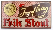 Frik Stout Beer Sign. Joy of Living with Frik Stout!