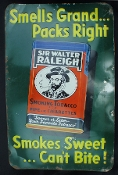 Sir Walter Raleigh Smoking Tobacco Sign