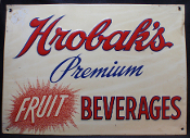 Hrobaks Premium Fruit Beverages 1960s Tin Sign