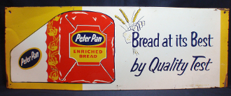 Peter Pan Bread at it's Best by Quality Test Single Sided Sign