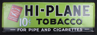 Hi-Plane Tobacco For Pipe and Cigarettes 10 Cents Sign