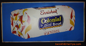 Colonial Enriched Good Bread Double Sided Tin Sign