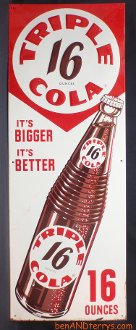 Triple Cola 16 Ounce It's Bigger It's Better Soda Sign