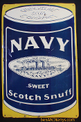 Navy Sweet Scotch Snuff Tobacco Sign Geo.W. Helme Snuff Comapny